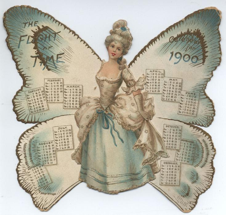 THE FLIGHT OF TIME CALENDAR FOR 1900 lady in fancy blue dress with butterfly wings