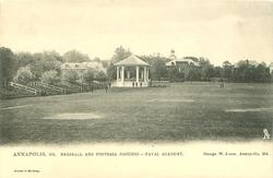 BASEBALL AND FOOTBALL GROUNDS - NAVAL ACADEMY*  see card comment