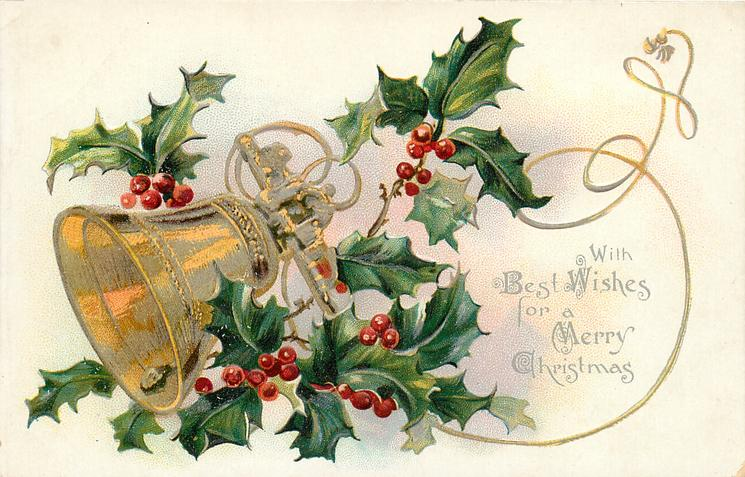 WITH BEST WISHES FOR A MERRY CHRISTMAS  golden bell nestled in holly, left