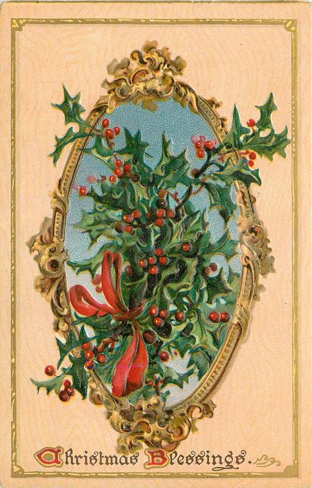 CHRISTMAS BLESSINGS  oval gold framed inset of holly tied with red bow